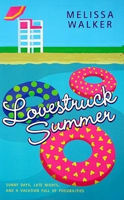 Lovestruck Summer (2009) by Melissa C. Walker