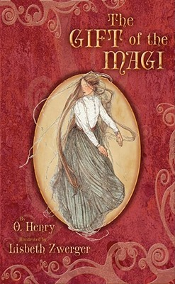 The Gift of the Magi  by O. Henry, Lisbeth Zwerger (Illustrator) />