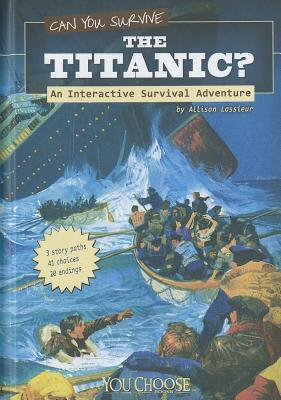 https://www.goodreads.com/book/show/11690187-can-you-survive-the-titanic