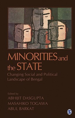 Minorities And The State: Changing Social And Political Landscape Of Bengal Abhijit Dasgupta