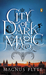City of Dark Magic (City of Dark Magic, #1) by Magnus Flyte
