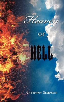 Heaven or Hell  by  Anthony Simpson