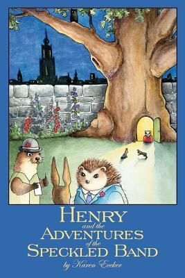 Henry and the Adventures of the Speckled Band  by  Karen Eccker