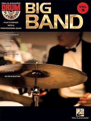 Big Band: Drum Play Along Volume 9  by  Hal Leonard Publishing Company
