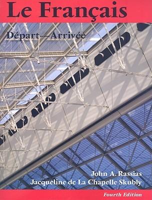 Le Francais: Depart-Arrivee  by  John Rassias