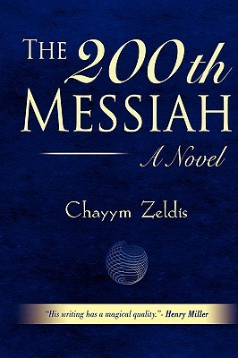 The 200th Messiah  by  Chayym Zeldis