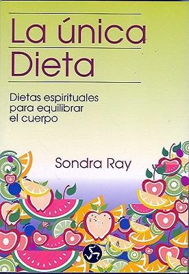 Unica Dieta  by  Sondra Ray