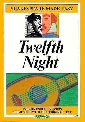 Twelfth Night (Shakespeare Made Easy)