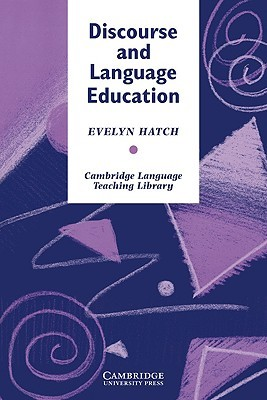 Discourse and Language Education Evelyn Hatch