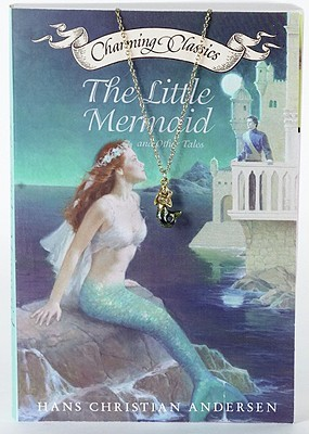 The Little Mermaid and Other Tales (Charming Classics)
