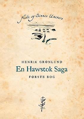 En Hawstok Saga  by  Henrik Gr Nlund