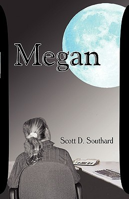 Megan by Scott D. Southard