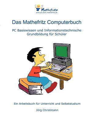 Das Mathefritz Computerbuch  by  Jörg Christmann