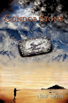 The Condor Stone Nick Smyth