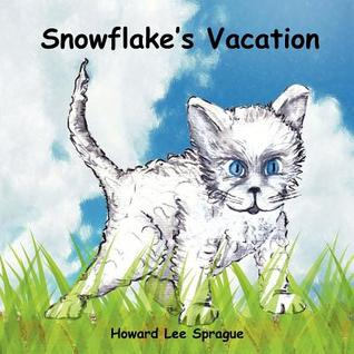 Snowflakes Vacation Howard Lee Sprague