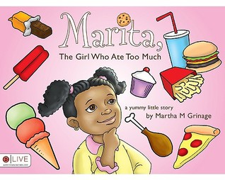 Marita, the Girl Who Ate Too Much  by  Martha M. Grinage