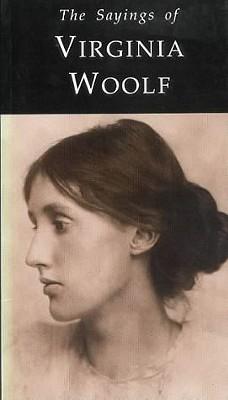 Sayings of Virginia Woolf  by  L. Bonnerot