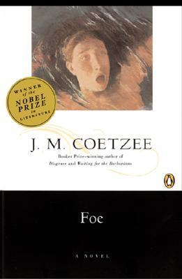 metafiction and jm coetzees foe essay Foe study guide contains a biography of jm coetzee, literature essays, quiz questions, major themes, characters, and a full summary and analysis.