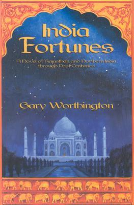 India Fortunes by Gary Worthington
