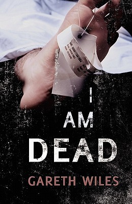 I Am Dead (The Great Collective, #2)