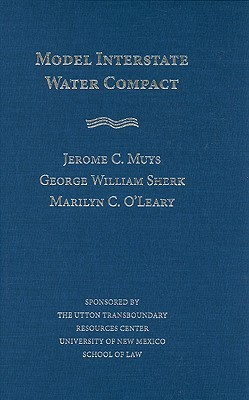 Model Interstate Water Compact Jerome C. Muys