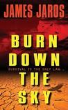 Burn Down the Sky