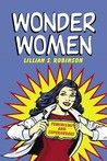 Wonder Women: Feminisms and Superheroes