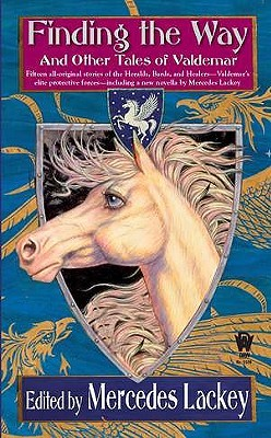 Book Review: Mercedes Lackey's Finding the Way and Other Tales of Valdemar