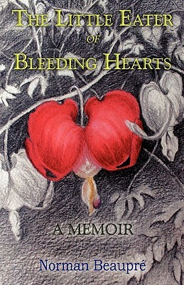 Little Eater of Bleeding Hearts  by  Norman Beaupre