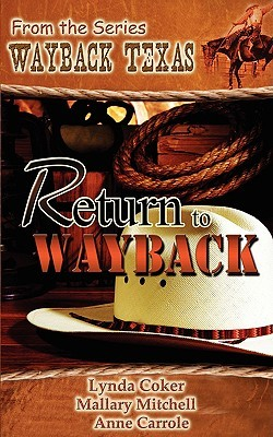 Return to Wayback by Anne Carrole