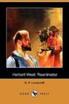 Herbert West by H.P. Lovecraft