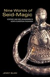Nine Worlds of Seid Magic: Ecstasy and Neo-Shamanism in North-European Paganism
