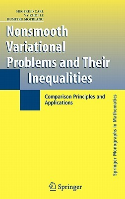 Nonsmooth Variational Problems and Their Inequalities: Comparison Principles and Applications Siegfried Carl