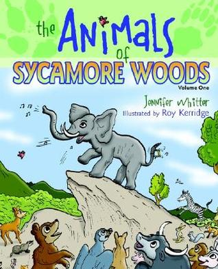 The Animals of Sycamore Woods Jennifer Whitter