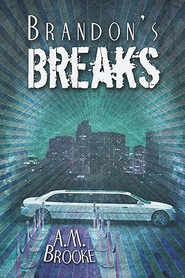 Brandons Breaks A.M. Brooke