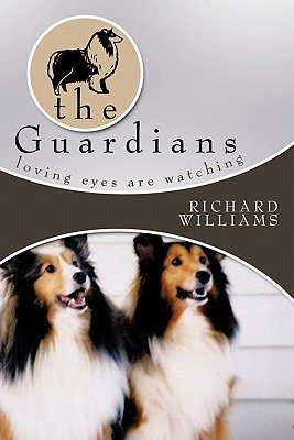 The Guardians: Loving Eyes Are Watching  by  Richard Williams