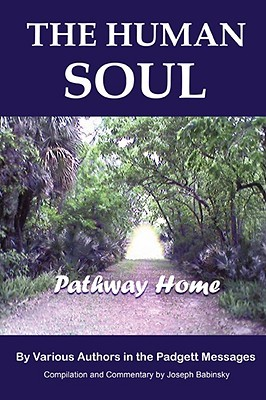 The Human Soul: Pathway Home  by  James E. Padgett