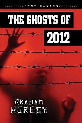 The Ghosts Of 2012 (Most Wanted)