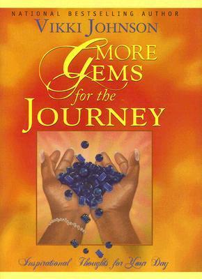 More Gems For The Journey Vikki Johnson