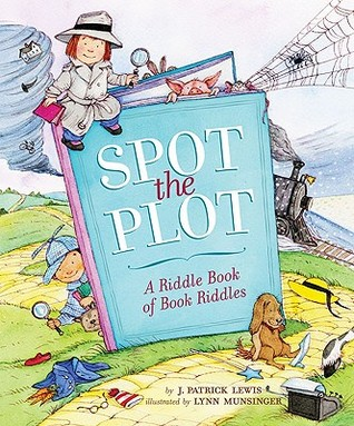 Spot the Plot: A Riddle Book of Book Riddles (2009)