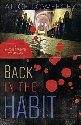 Back in the Habit by Alice Loweecey