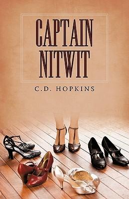 Captain Nitwit C.D. Hopkins