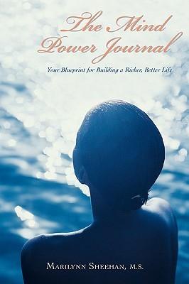 Mind Power Journal  by  Marilynn Sheehan