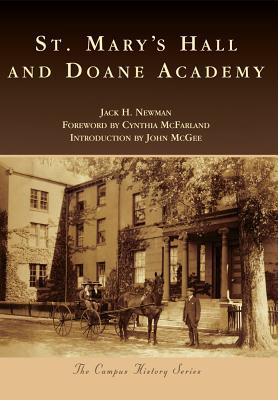 St. Marys Hall and Doane Academy  by  Jack H. Newman