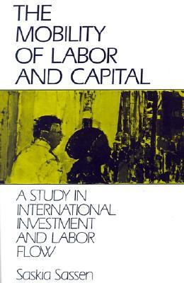 """international mobility of labour and capital Capital mobility, trade, and the you will be asked to authorise cambridge core to connect with your """" domestic savings and international capital flows."""