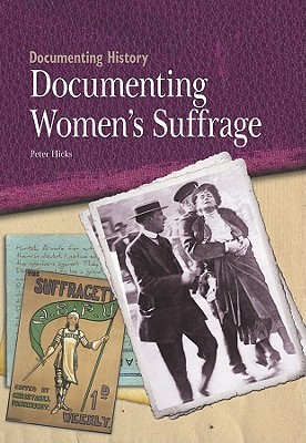 Documenting Women's Suffrage