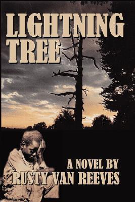 Lightning Tree Rusty Van Reeves