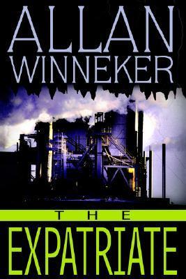The Expatriate Allan S. Winneker