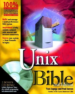 Unix Bible [With 2 CDROMs]  by  Yves Lepage
