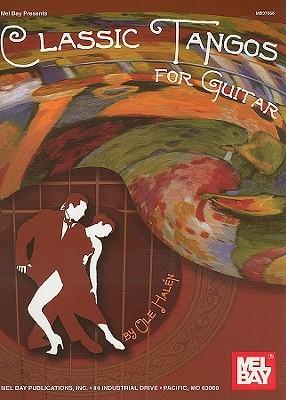 Classic Tangos for Guitar Ole Halen